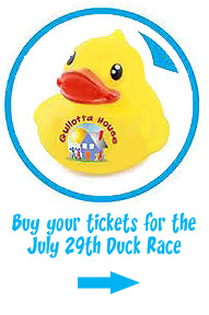 buy your tickets for the July 29th Gullotta House Duck Race